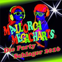 Mallorca Megacharts - Die Party-Schlager 2016 — сборник