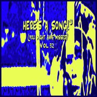 Here's a Song! (You Might Have Missed, Vol. 32) — сборник