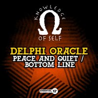 Peace and Quiet / Bottom Line — Delphi Oracle