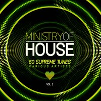 Ministry of House (50 Supreme Tunes), Vol. 2 — сборник