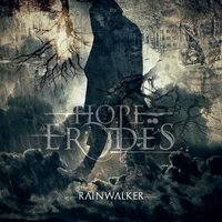 Rainwalker — Hope Erodes