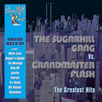 The Greatest Hits — Grandmaster Flash, The Sugarhill Gang, The Sugarhill Gang & Grandmaster Flash