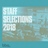 BBE Staff Selections 2018 — сборник