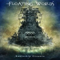 Battleship Oceania — Floating Worlds