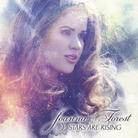 Stars Are Rising — Joanna Forest