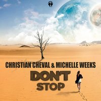 Don't Stop — Christian Cheval, Michelle Weeks