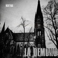La Demons — Night Nail