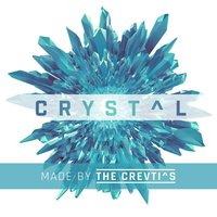 Crystal — Made by the Crevti^S, Guylaire