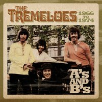 A's & B's 1966 - 1974 — The Tremeloes