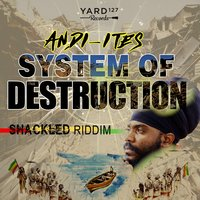 System of Destruction — Andi-Ites