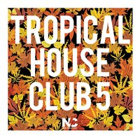 Tropical House Club 5 — сборник