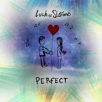 Perfect — Luch Stefano