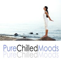 Pure Chilled Moods — сборник