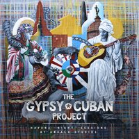 Havana Night Sessions At Abdala Studios — The Gypsy Cuban Project