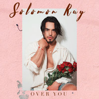 Over You — Solomon Ray