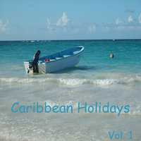 Caribbean Holidays, Vol. 1 — сборник