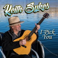 I Pick You — Keith Sykes