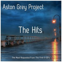 The Hits — Aston Grey Project