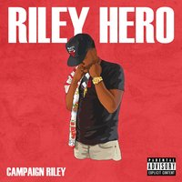 Campaign Riley — Riley Hero
