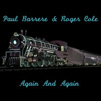 Again & Again — Paul Barrere, Roger Cole