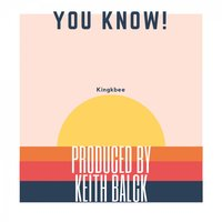 You Know — KingKbee
