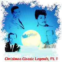 Christmas Classic Legends,Pt.1 (The Sound of Christmas) — сборник