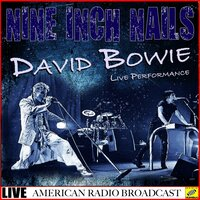 Nine Inch Nails & David Bowie - Live Performance — Nine Inch Nails, David Bowie