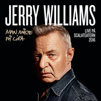 Man måste få lira — Jerry Williams