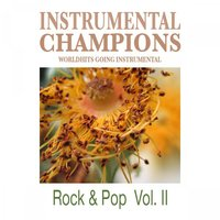 Rock & Pop Vol. 2 — Instrumental Champions