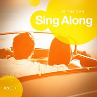 Sing Along in the Car, Vol. 2 — Ultimate Dance Hits, Billboard Top 100 Hits, Ultimate Dance Hits, Billboard Top 100 Hits, Best Driving Music, Best Driving Music