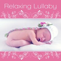 Relaxing Lullaby - Deep Relaxation, Sleep Sounds, Baby Sleep, Soft Sleep, Lullabies, Sleep Well — Favourite Lullabies Baby Land