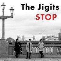 Stop — The Jigits