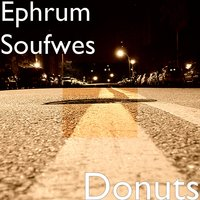Donuts — Ephrum Soufwes