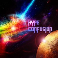 Confusion — Hype