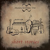 Short Stories — ManoucheDrome