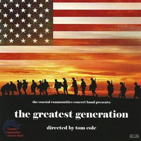 The Greatest Generation — Glenn Miller, John Towner Williams, Duke Ellington, Louis Prima, Jerry Goldsmith, Richard Rodgers