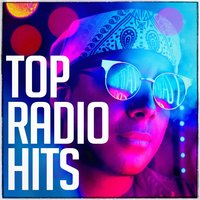 Top Radio Hits — #1 Hits Now, Ultimate Dance Hits, Todays Hits