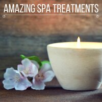 Amazing Spa Treatments: Restorative Melodies for Spa Retreat, Body Massages, Meditation and Mind Relaxation — S for Spa