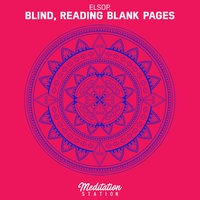Blind, Reading Blank Pages — Elsop.