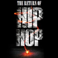 The Return of Hip Hop — Real Kyng