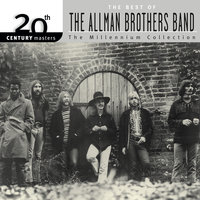 20th Century Masters: The Millennium Collection: The Best Of The Allman Brothers — The Allman Brothers Band