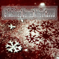 Christmas Dance Attack 2008 — сборник