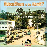 Ongola Sessions, Vol. 2 — Ruben Binam & The Kemit 7