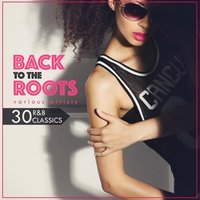 Back to the Roots (30 R&B Classics) — сборник