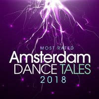 Most Rated Amsterdam Dance Tales 2018 — сборник