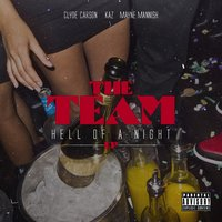 Hell Of A Night - EP — The Team