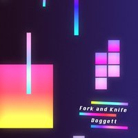 Doggett — Fork and Knife