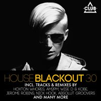 House Blackout Vol. 30 — сборник