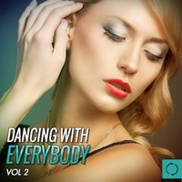 Dancing with Everybody, Vol. 2 — сборник