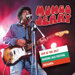 Live at the 2017 Bansko Jazz Festival — Mungo Jerry